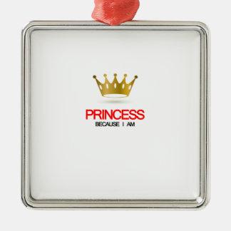 Princess Because i am Silver-Colored Square Decoration