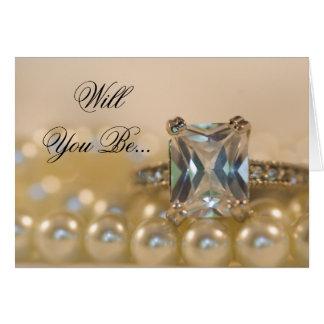 Princess Diamond Ring Pearls Be My Bridesmaid Card
