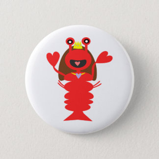 Princess Lobster 6 Cm Round Badge