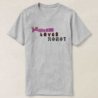 Princess Loves Robot T-Shirt