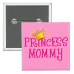 Princess Mummy T-shirts, Gifts 15 Cm Square Badge