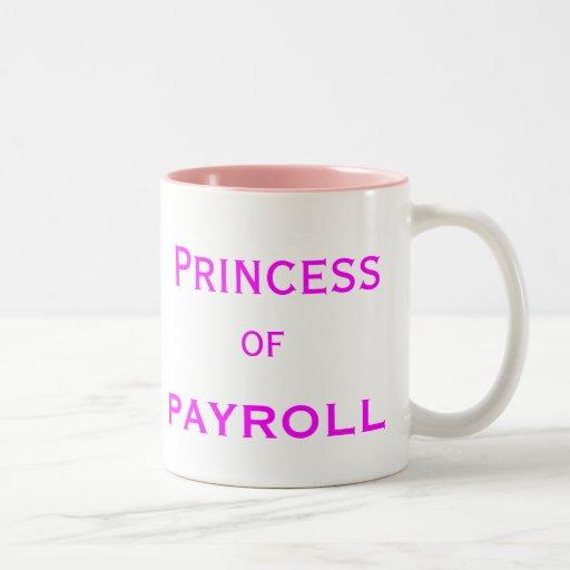 Princess of Payroll Woman Manager Job Title Mug