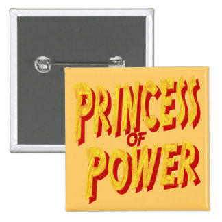 Princess Of  Power-Button 15 Cm Square Badge