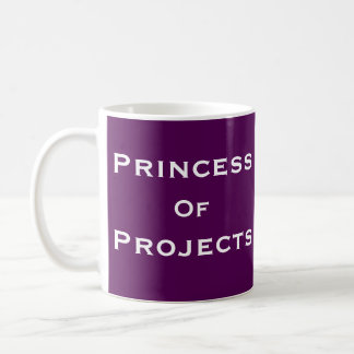 Princess of Projects Woman Project Manager Name Basic White Mug