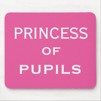 Princess of Pupils Special Female Teacher Name Mouse Mat