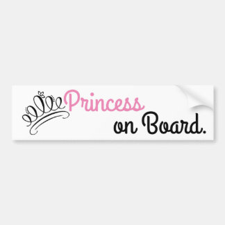 """Princess on Board"" Bumper Sticker"
