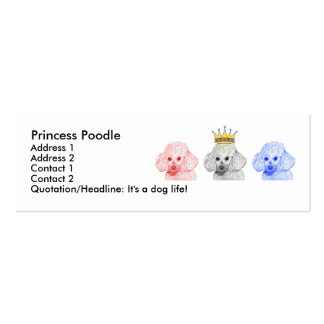 Princess Poodles Profile Card Pack Of Skinny Business Cards