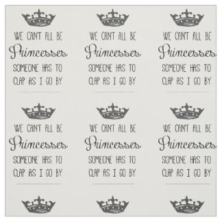 Princess Quote Fabric