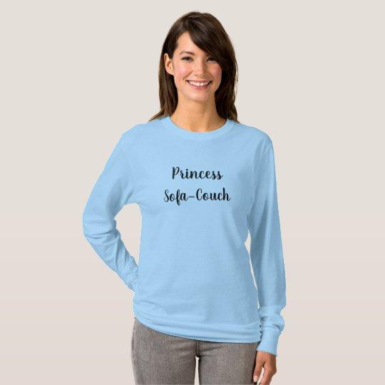 Princess Sofa-Couch T-Shirt