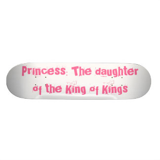 Princess: The daughter of the King of Kings 21.6 Cm Skateboard Deck