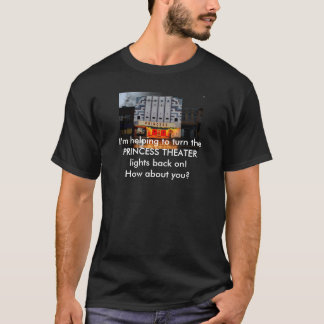 Princess Theater T-Shirt