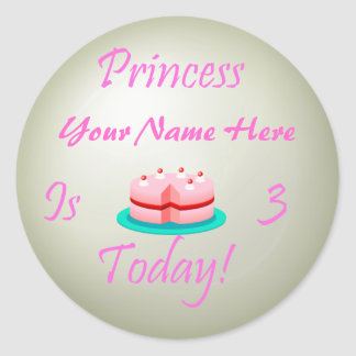 Princess (Your Name) is 3 Today Round Sticker