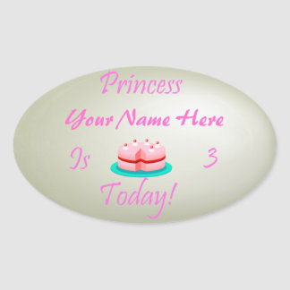 Princess Your Name is 3 Today Oval Sticker