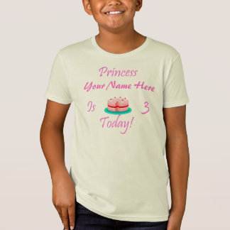Princess (Your Name) is 3 Today T-Shirt