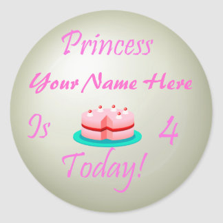 Princess (Your Name) is 4 Today Round Sticker