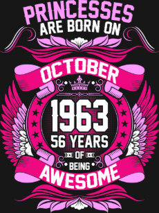 91aa9762 Princesses Are Born On October 1963 56 Years Tshir T-Shirt