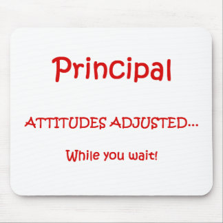 Principal Attitudes Adjusted Mousepad