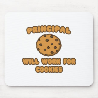 Principal .. Will Work for Cookies Mouse Mat
