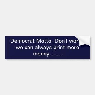Print More Money Bumper Sticker
