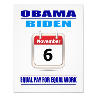 Prints Equal Pay For Equal Work Photo Art