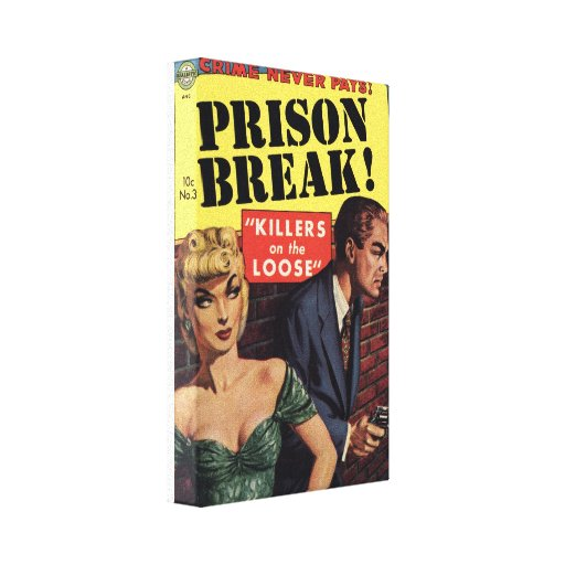 """Prison Break - """"Killers on the Loose"""" Stretched Canvas Print"""