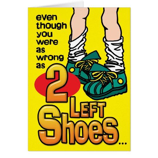 Prison Cards - 2 Left Shoes