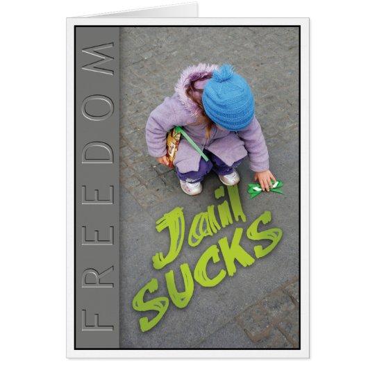 Prison Cards - Jail Sucks