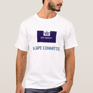 Prison, ESCAPE COMMITTEE T-Shirt
