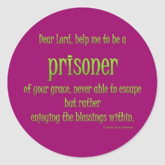 prisoner of your grace round stickers