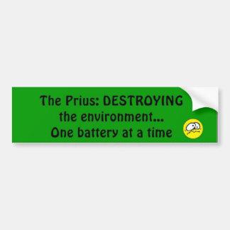Prius Destroys Environment Bumper Sticker