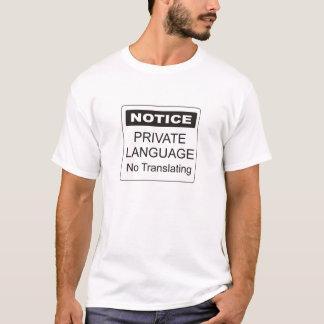 Private Language T-Shirt