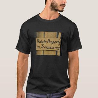 Private Property - No Trespassing T-Shirt