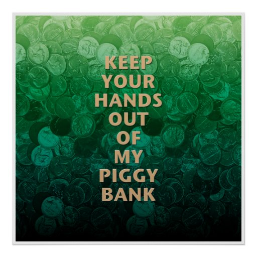 Private Property Piggy Bank Posters