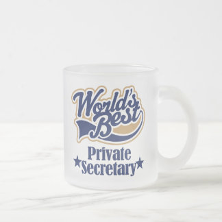 Private Secretary Gift For (Worlds Best) Frosted Glass Mug