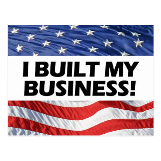 Pro-Capitalism, I Built My Business, Anti-Obama Postcard