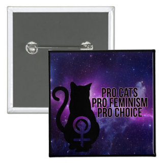Pro Cats, Pro Feminism, Pro Choice. 15 Cm Square Badge