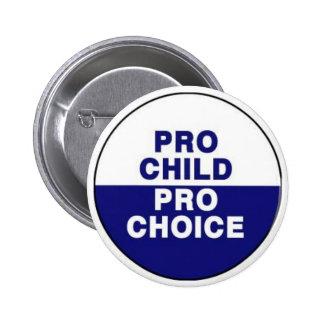 Pro child Pro choice 6 Cm Round Badge