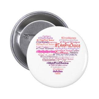 Pro Choice Heart 6 Cm Round Badge