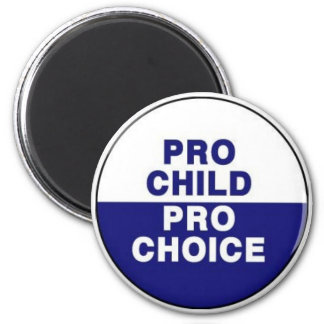 Pro choice magnet