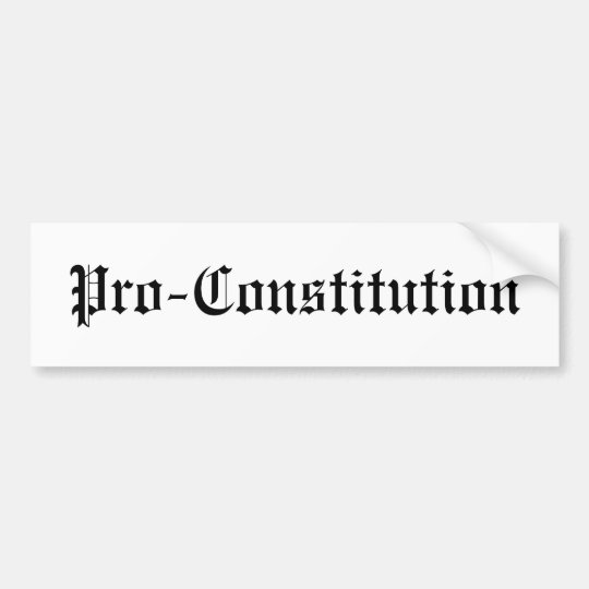 Pro-Constitution Bumper Sticker