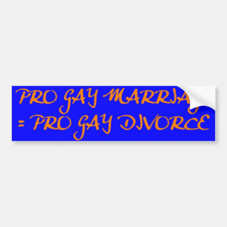 PRO GAY DIVORCE BUMPER STICKER