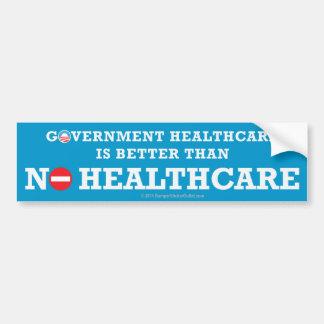 Pro-Government Healthcare sticker Bumper Sticker