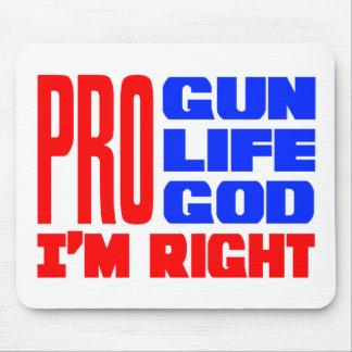 Pro Gun Life God I m Right Mouse Pads