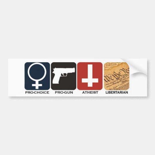 Pro-Gun, Pro-Choice, Atheist Libertarian Sticker