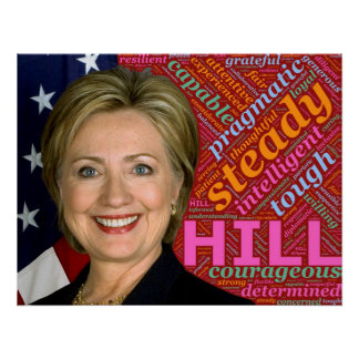 Pro Hillary Clinton Poster