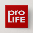 Pro Life 15 Cm Square Badge