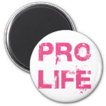 Pro Life 6 Cm Round Magnet