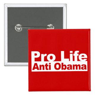 Pro Life Anti Obama 15 Cm Square Badge
