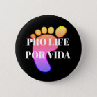 Pro life bilingual round pin
