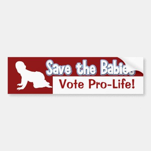 Pro-Life Bumper Sticker: Save the Babies! Bumper Sticker